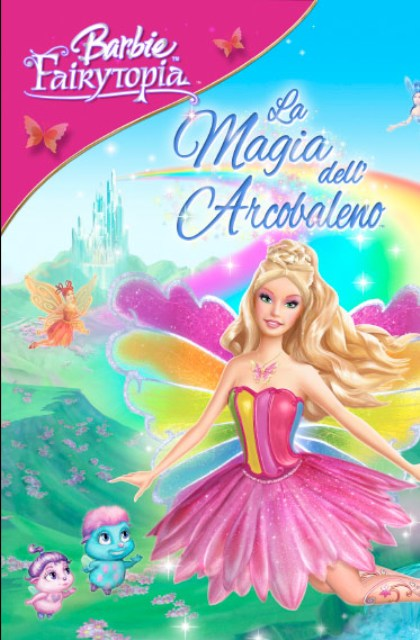 Barbie - Fairytopia - Magia dell'Arcobaleno