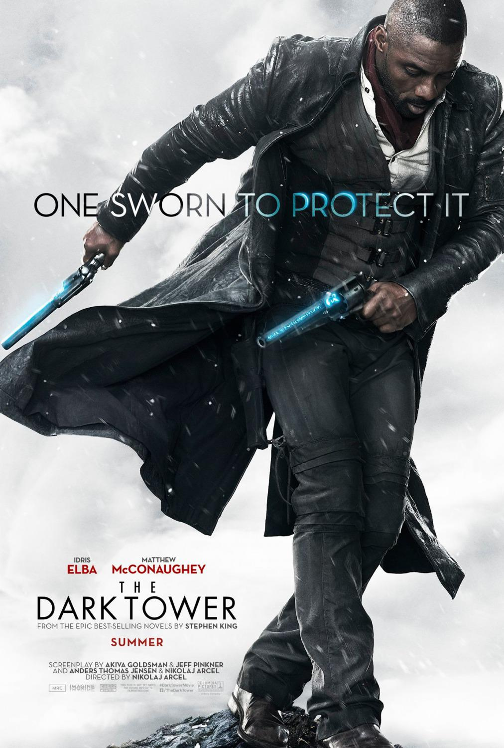 Dark Tower - film poster - Idris Elba- One Sworn to Protect it