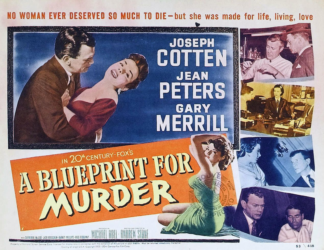 A Blueprint for Murder (1953) - Cast: Joseph Cotten, Jean Peters, Gary Merrill, Catherine McLeod - classic film thriller poster