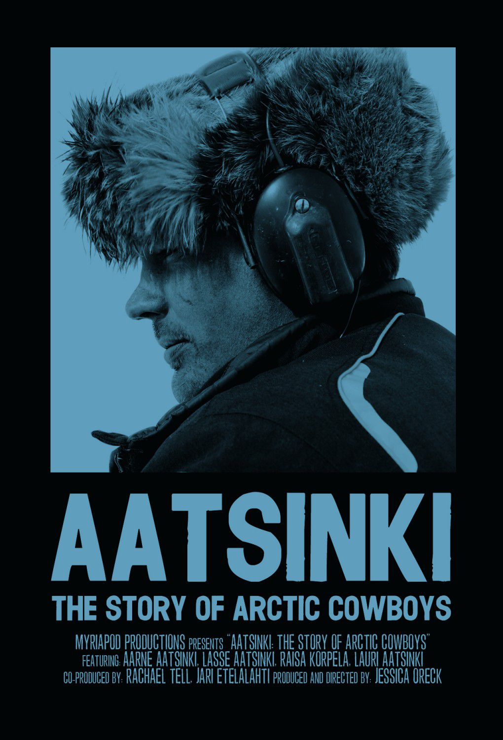 Aatsinki the Story of Arctic Cowboys by Jessica Oreck - film poster