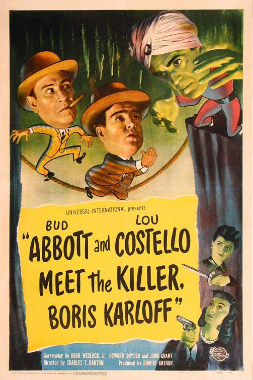 Abbott and Costello meet the Killer Boris Karloff (1949)