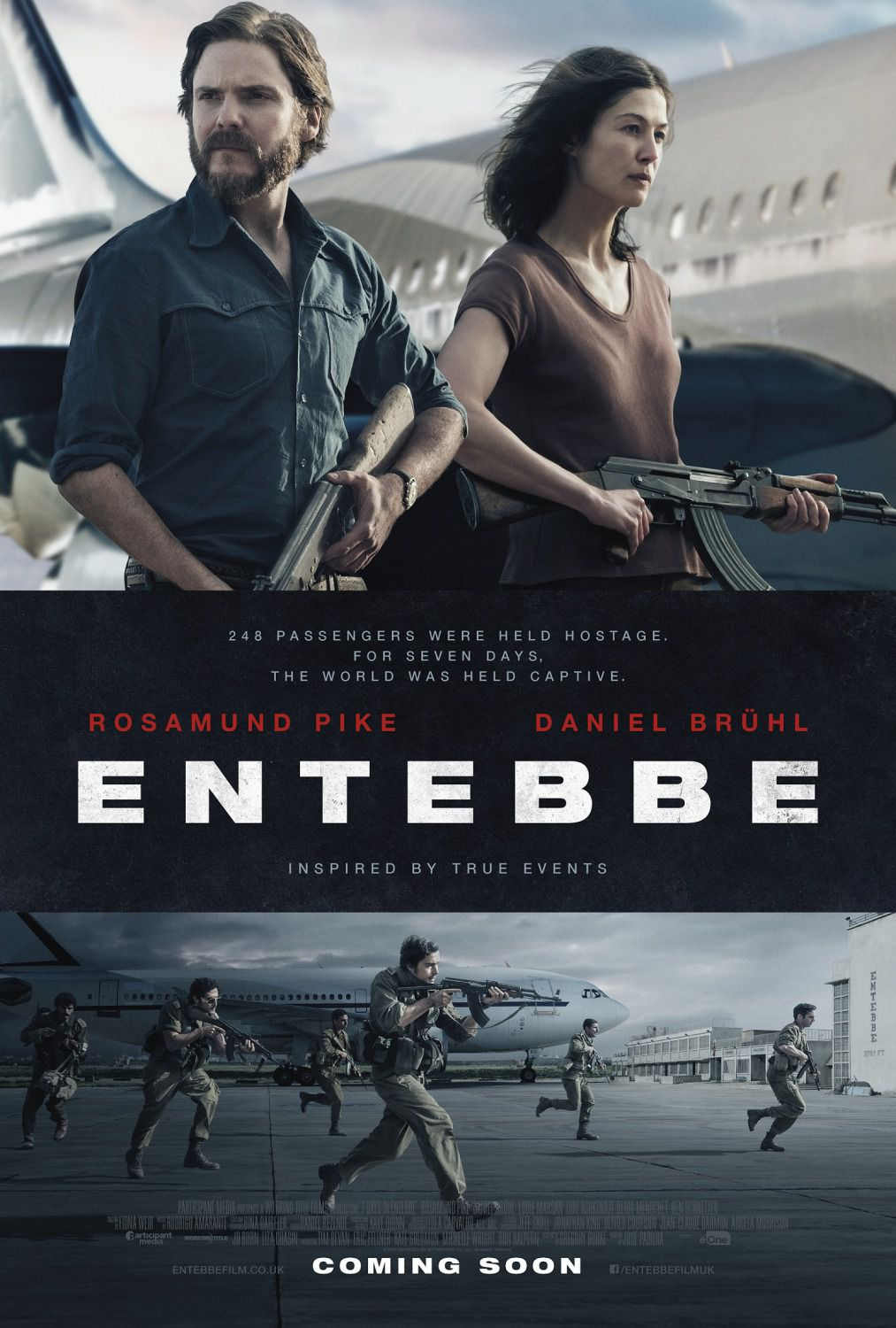 7 Days in Entebbe - 248 passengers were held hostage, for seven days, the world was held captive - Cast: Rosamund Pike, Daniel Bruhl - film poster