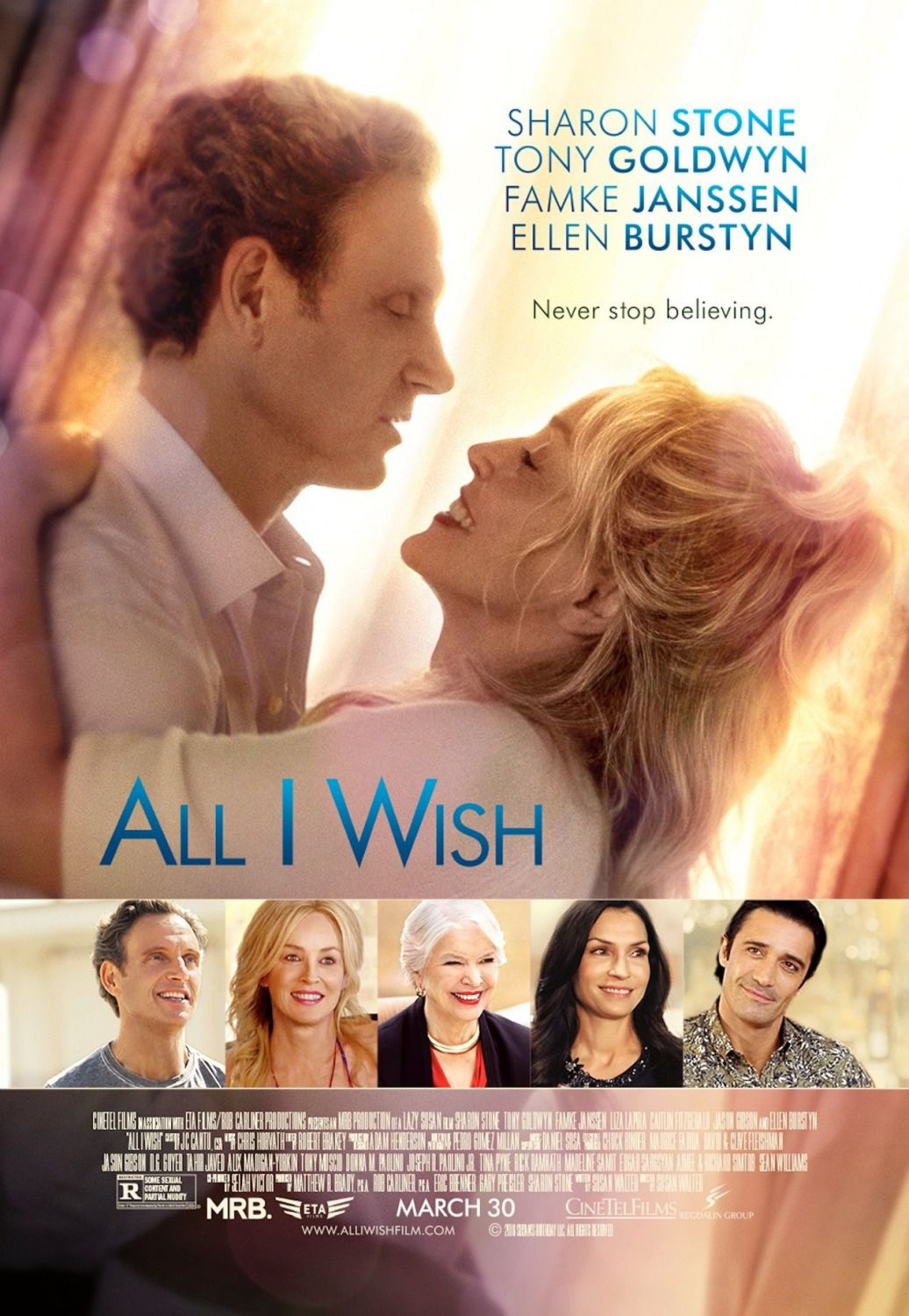 All I Wish - Cast: Sharon Stone, Tony Goldwyn, Ellen Burstyn, Famke Janssen - poster 2018