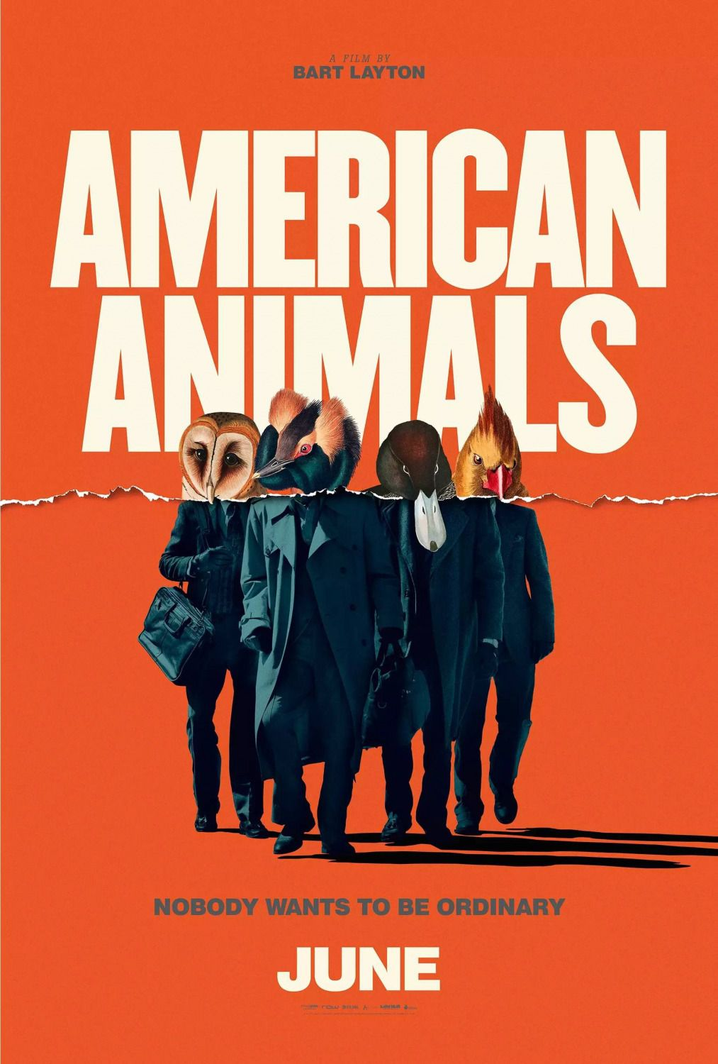 American Animals - Nobody wants to be ordinary - Evan Peters, Barry Keoghan, Blake Jenner, Jared Abrahamson - poster 2018