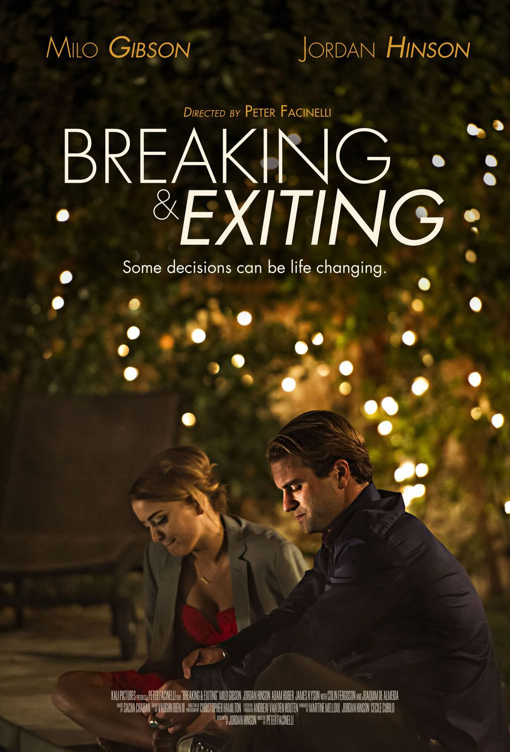 Breaking and Exiting - Some decisions can be life changing - Cast: Milo Gibson, Jordan Hinson - poster 2018