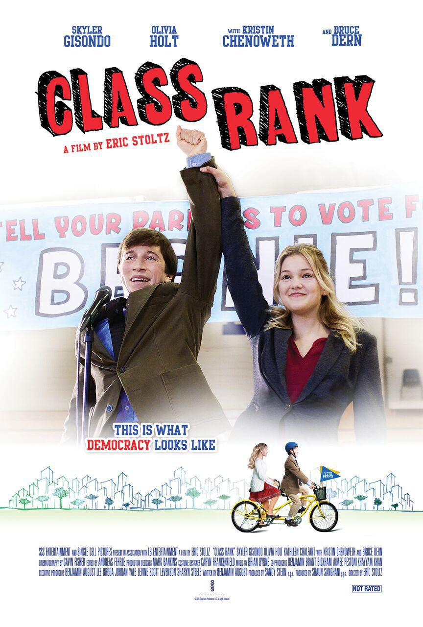 Class Rank - Vote Bernie - This is what democracy looks like - Cast: Skyler Gisondo, Olivia Holt, Kristin Chenoweth, Bruce Dern - film poster