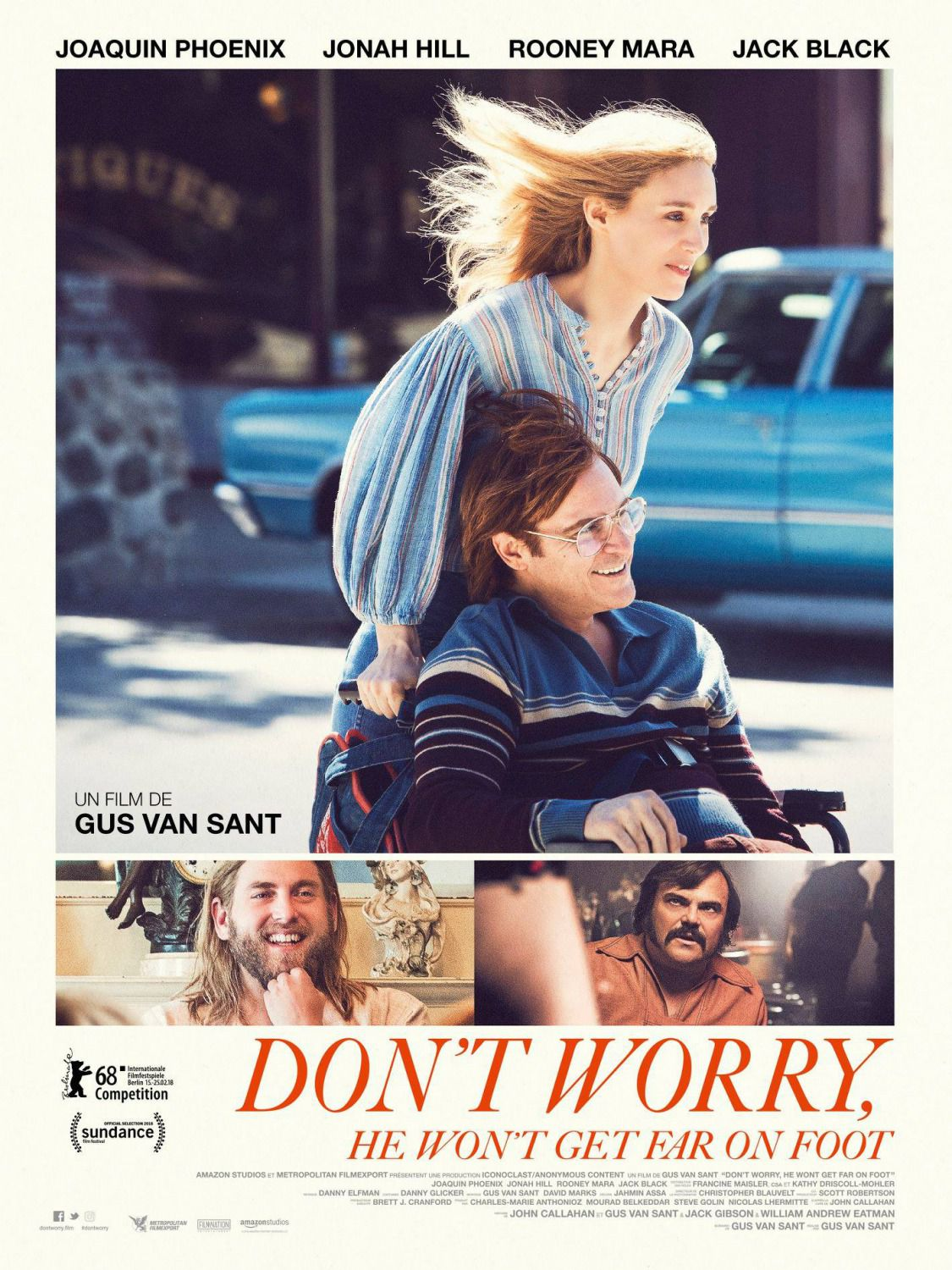 Dont Worry he wont get Far on Foot - Non Preoccuparti non e Lontano a Piedi - Joaquin Phoenix, Rooney Mara, Jonah Hill, Jack Black - poster 2018