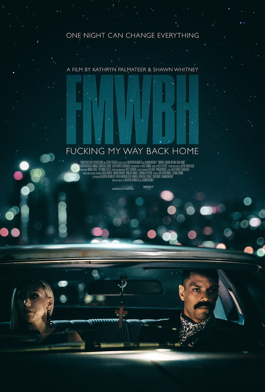 FMWBH Fucking My Way Back Home - one night can change everything - film 2018 poster