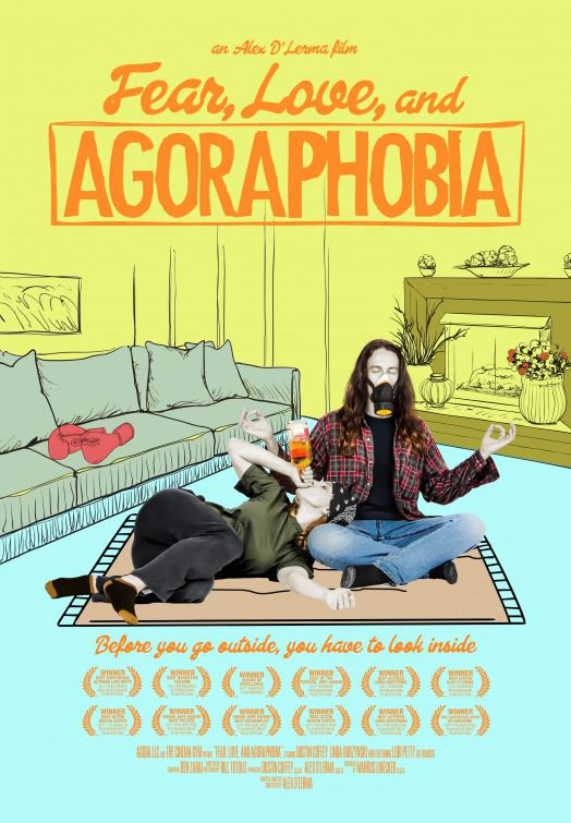 Fear Love and Agoraphobia