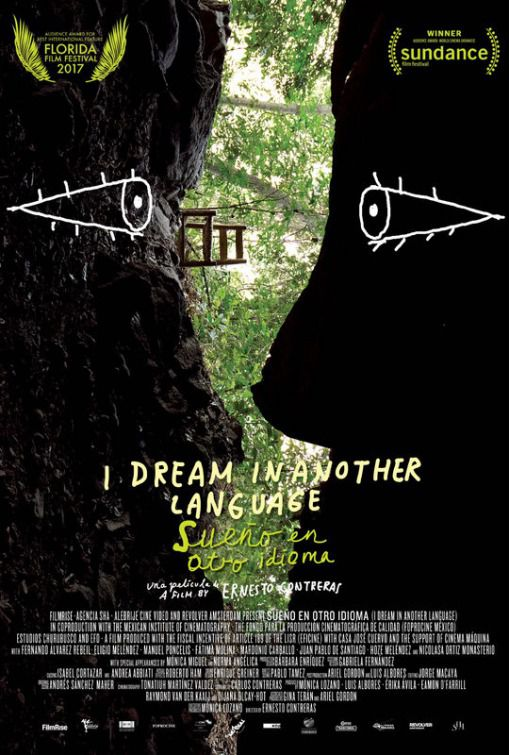 I Dream in Another Language - Sueno en otro Idioma - Sogno in un altro Linguaggio - film poster