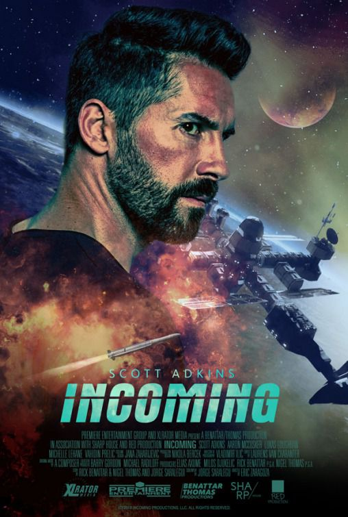 Incoming by Scott Adkins - scifi film poster 2018
