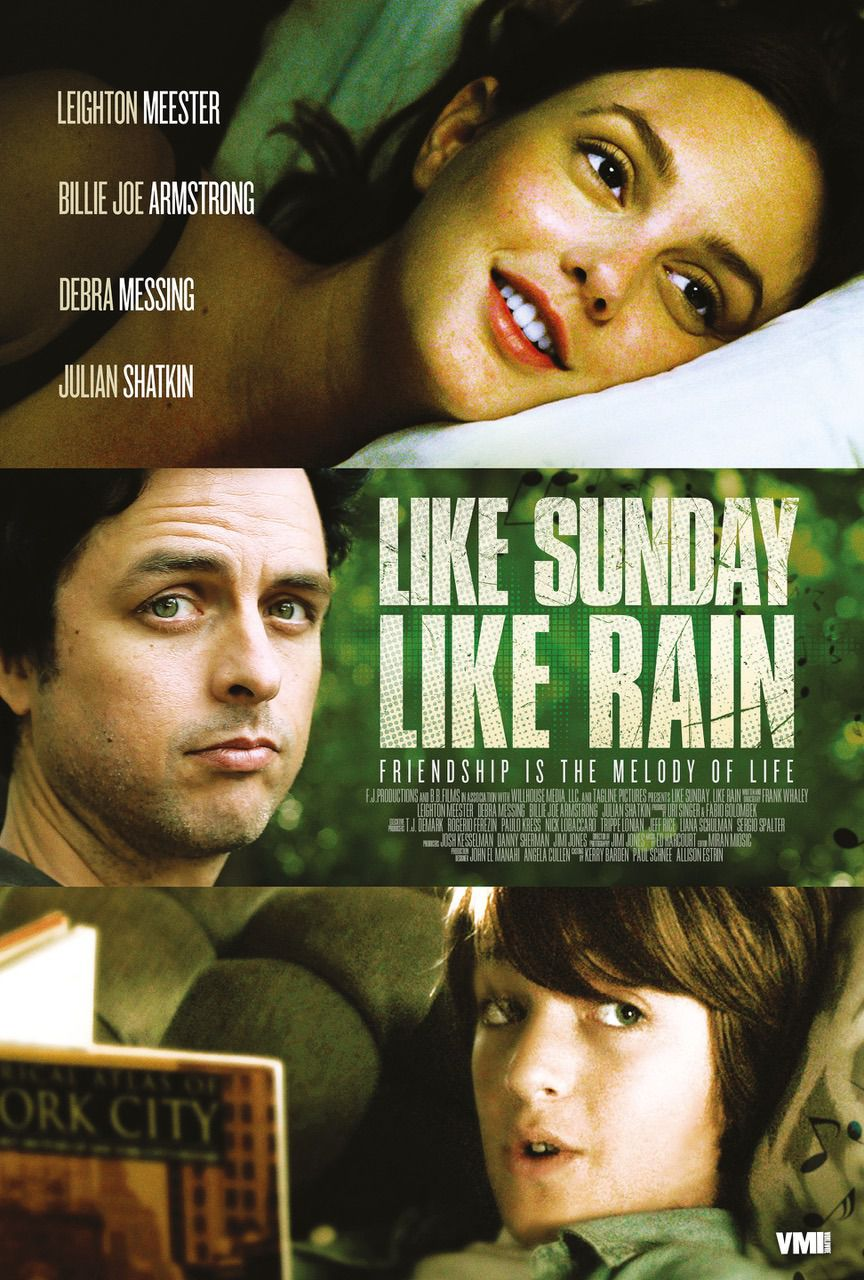 Like Sunday, Like Rain - Leighton Meester, Debra Messing, Billie Joe Armstrong, Julian Shatkin