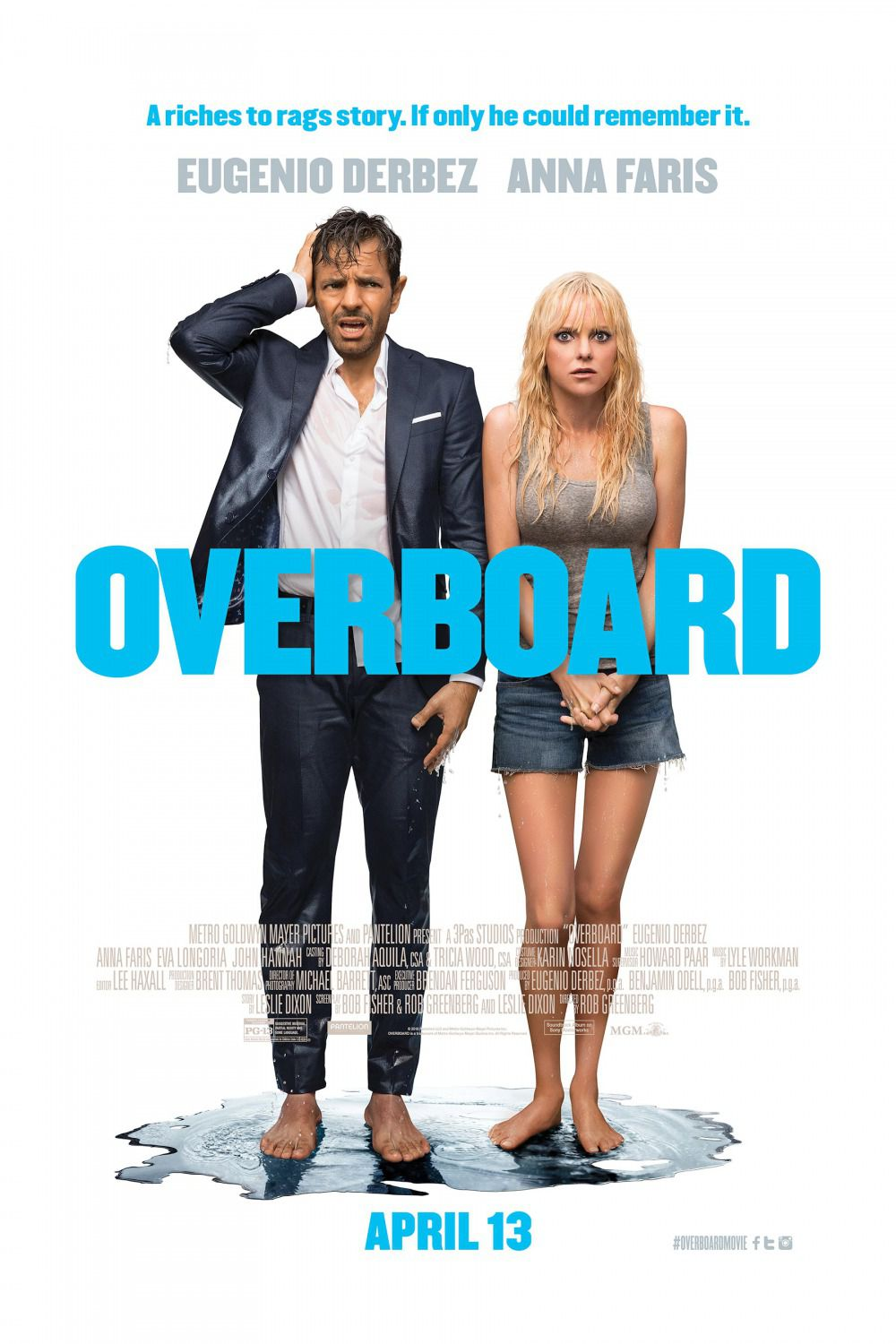Overboard - Eugenio Derbez, Anna Faris - riches to rags story if only he could remember it - comedy film poster 2018