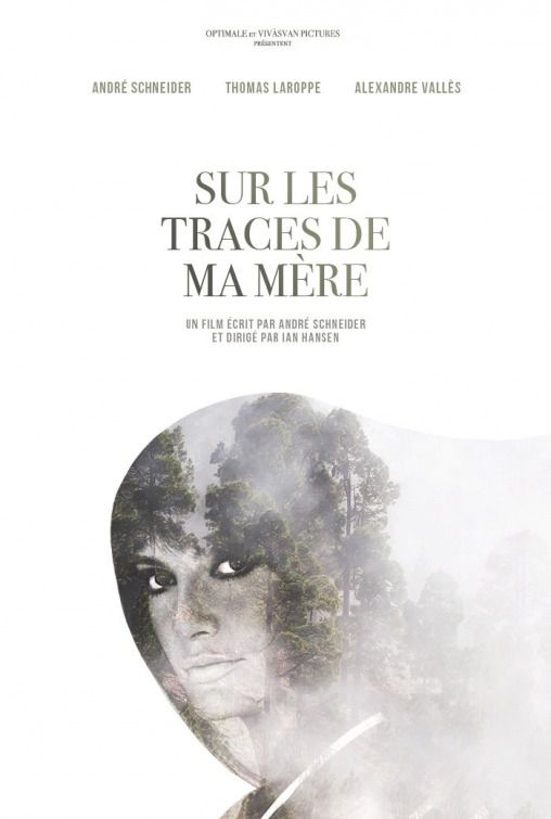 Sur les Traces de ma Mere - Sulle Tracce di Mia Madre - On the Traces of My Mother