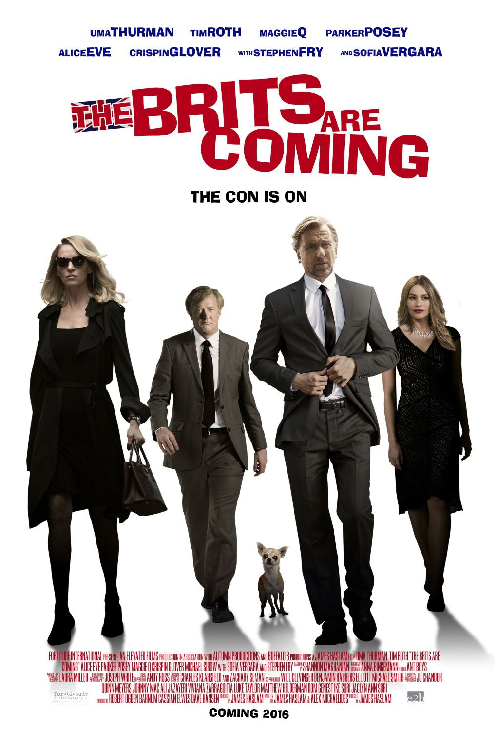 The Brits are Coming - Cast: Uma Thurman, Tim Roth, Maggie Q, Parker Posey, Alice Eve, Crispin Glover, Stephen Fry, Sofia Vergara - poster 2018