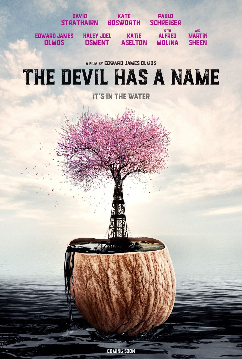 The Devil has a Name - Cast: David Strathairn, Kate Bosworth, Pablo Schreiber, Edward James Olmos, Haley Joel Osment, Katie Aselton, Alfred Molina, Martin Sheen - film poster 2019