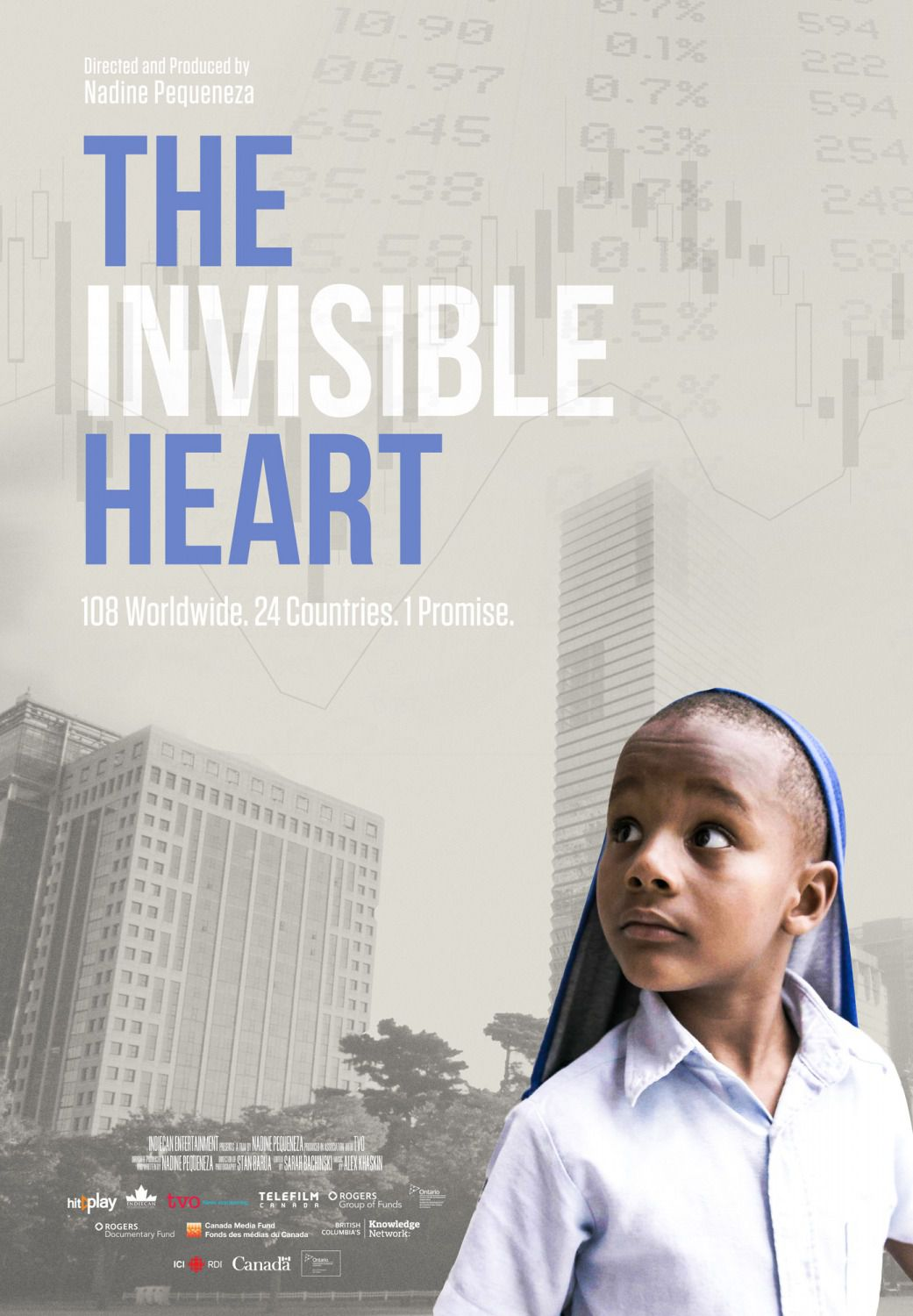 The Invisible Heart - 108 worldwide, 24 countries, 1 promise - film poster