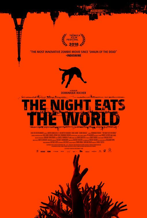 The Night Eats the World - La Nuit a Devore le Monde (2018)