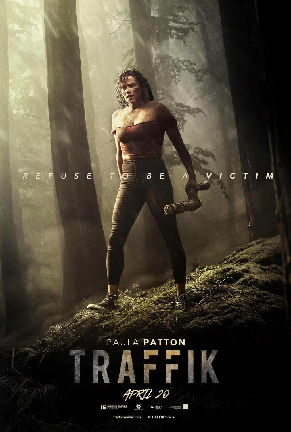 Traffik - refuse to be a victim - Paula Patton, Omar Epps, Missi Pyle, Laz Alonso - poster 2018