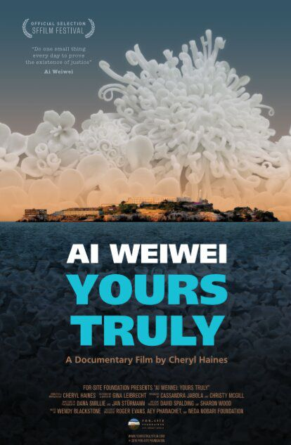 Ai Weiwei Yours Truly (2019)