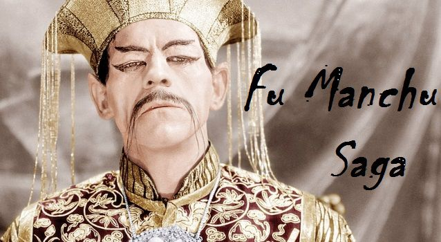 Dr. Fu Manchu Saga ... all adventures