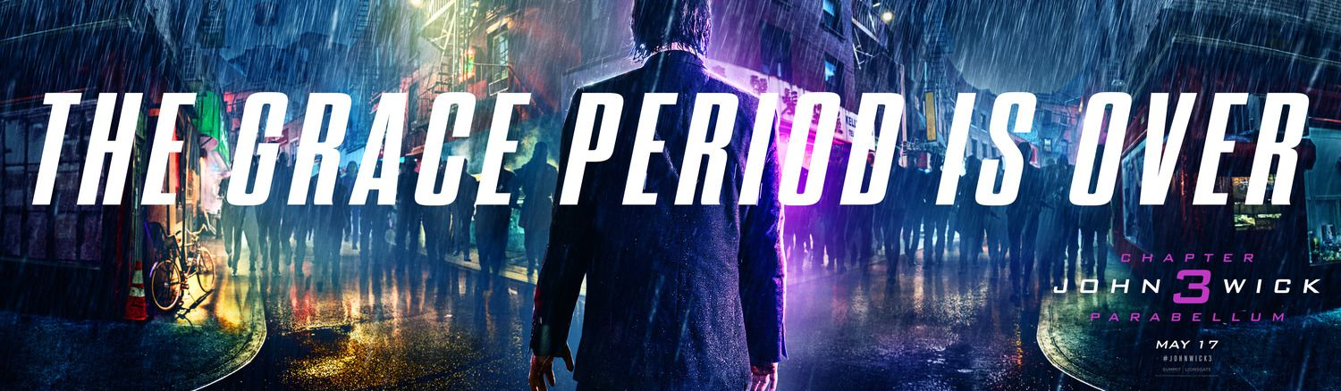 John Wick Chapter 3 Parabellum - The Grace Period is Over - raining banner