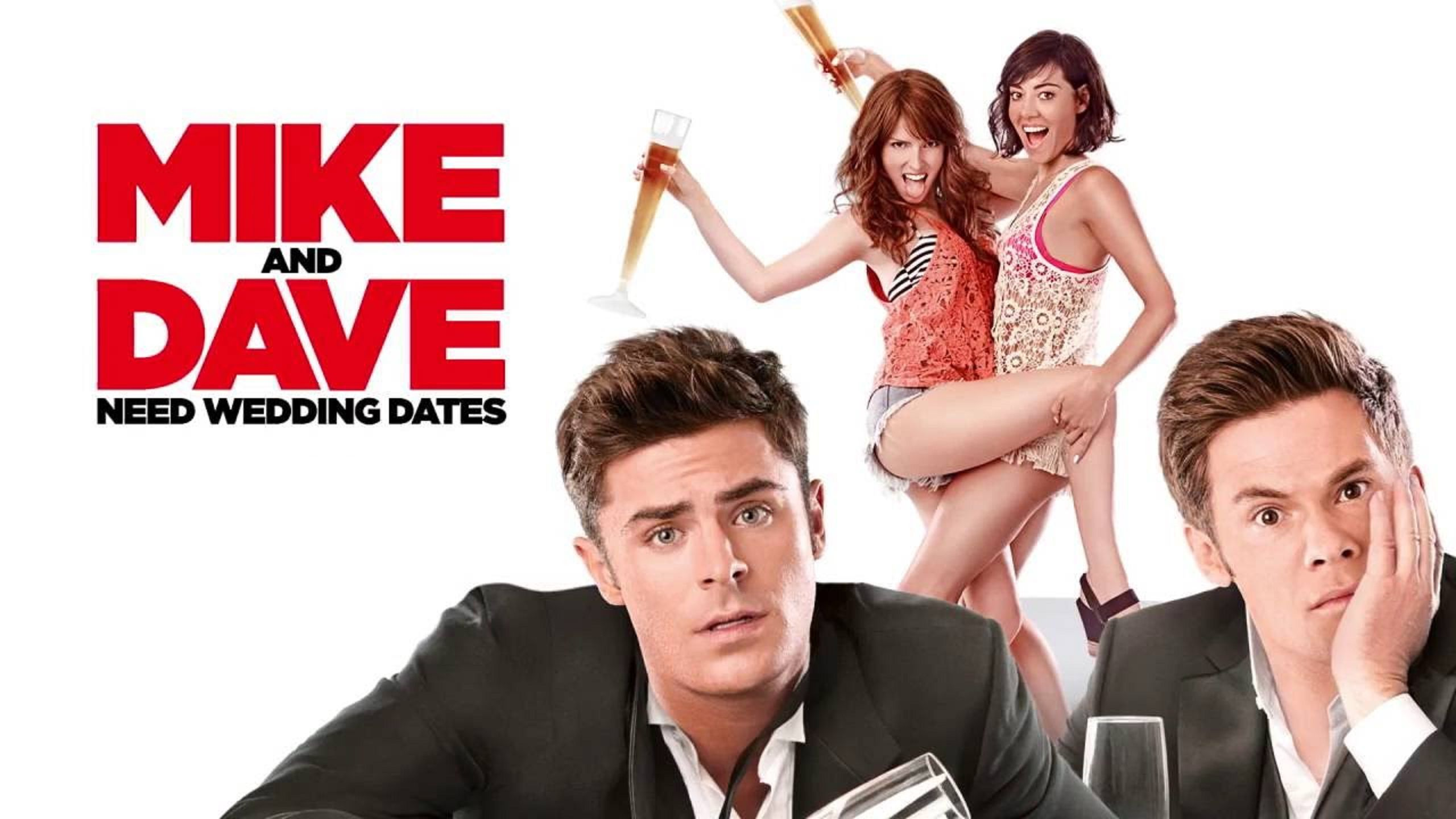 Mike and Dave Need Wedding Dates 2016 - Zac Efron, Anna Kendrick, Adam DeVine, Audrey Plaza