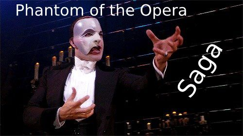 Phantom of the Opera Saga