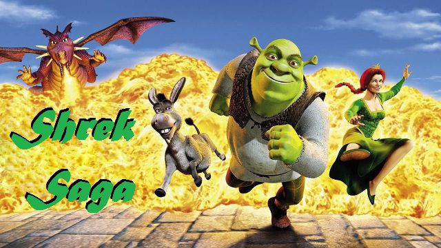 Shrek Saga ... all adventures