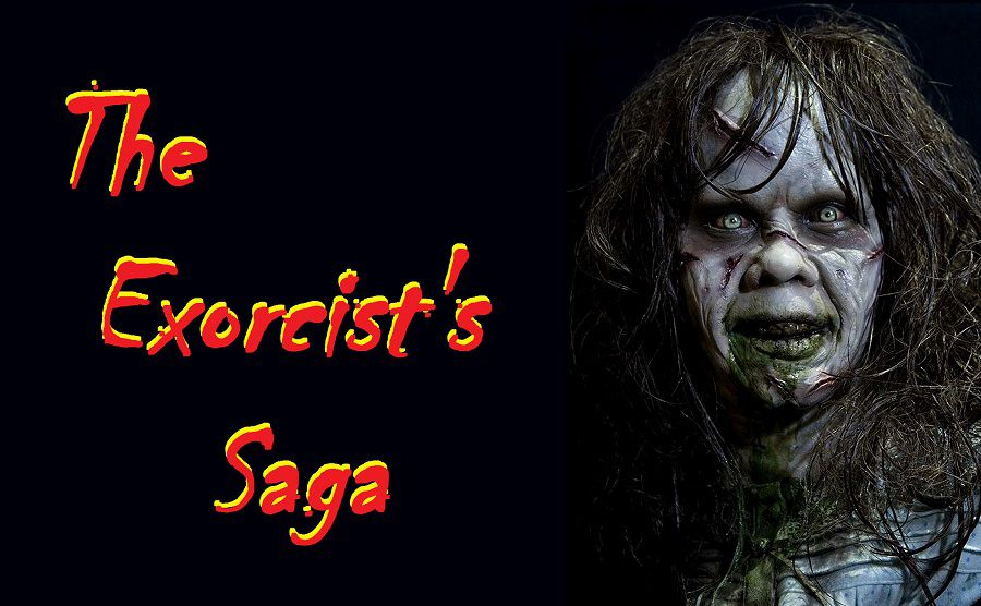 The Exorcist Saga