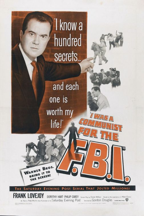 I Was a Communist for the FBI (1951)