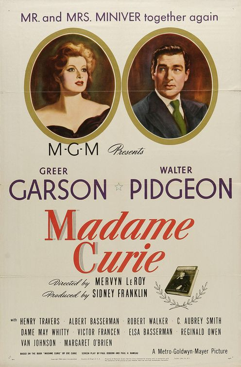 Madame Curie (1943) - Cast: Greer Garson and Walter Pidgeon