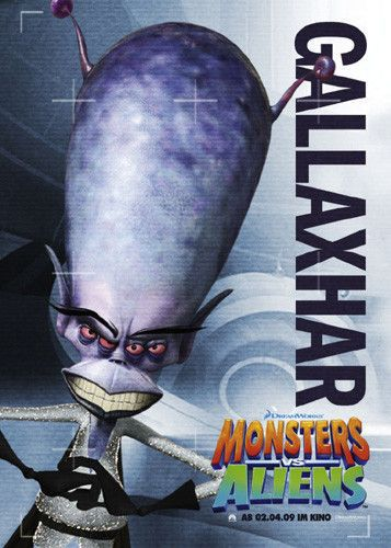 Mostri contro Alieni - Monsters vs Aliens (2009) Alien Gallaxhar