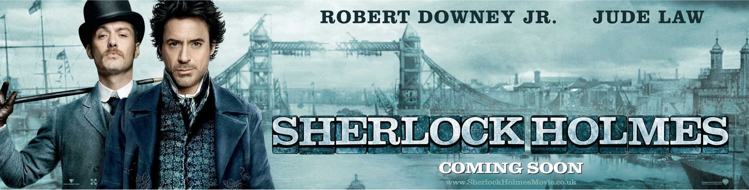 Sherlock HolSherlock Holmes (2009) with Robert Downey Jr. & Jude Lawmes (2009) with Robert Downey Jr. & Jude Law