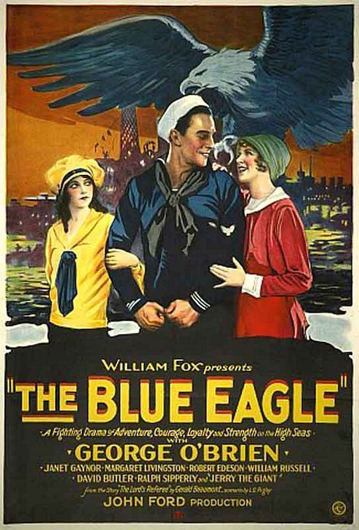 The Blue Eagle - Aquila Blu (1926) by John Ford - Cast: George O'Brien, Janet Gaynor, William Russell, Margaret Livingston - Classic Film poster 20s