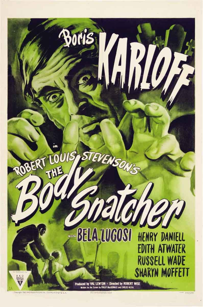 The Body Snatcher (1945) - Cast: Boris Karloff, Bela Lugosi, Henry Daniell, Edith Atwater - film poster 40s