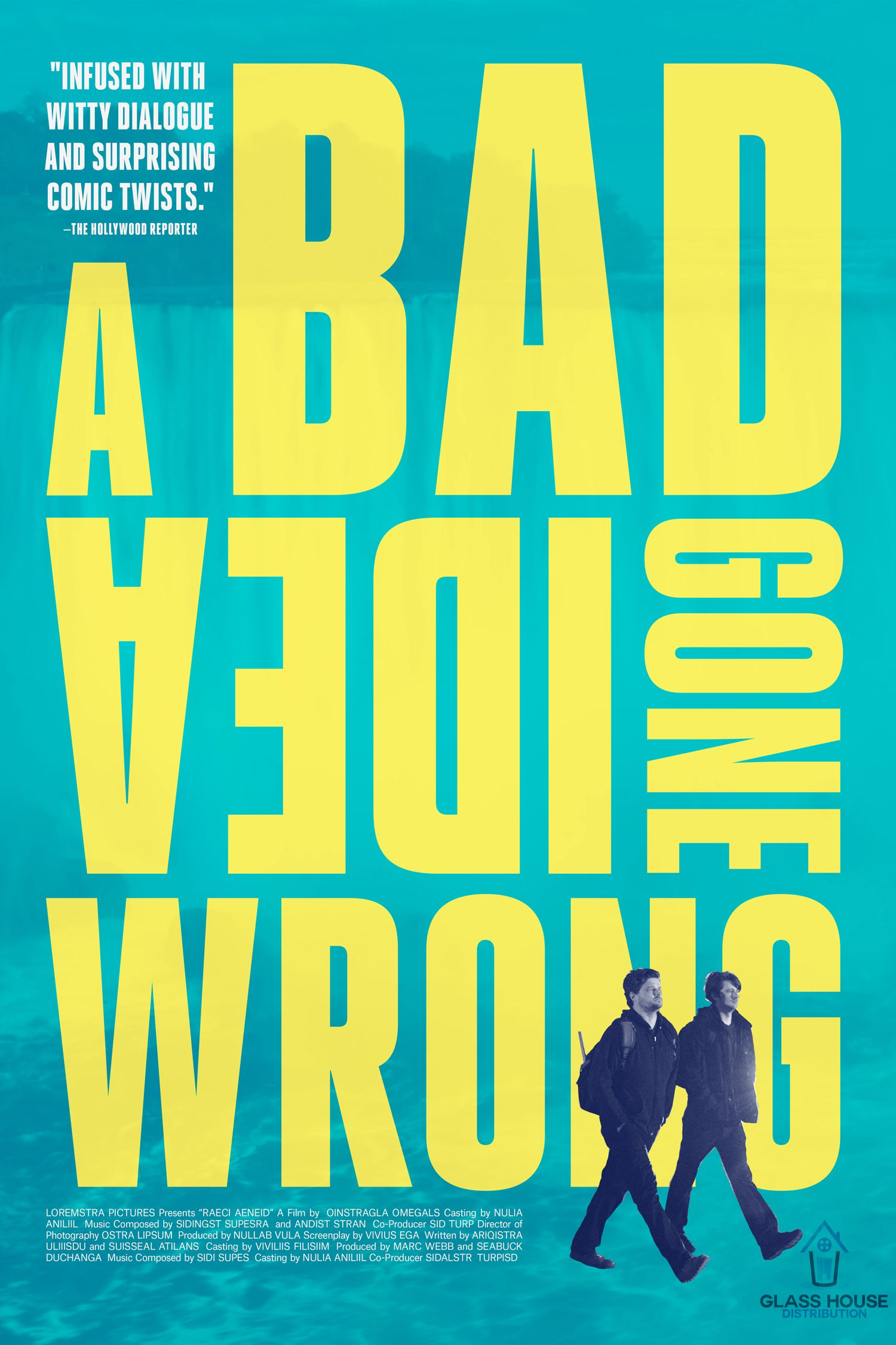 A Bad Idea gone Wrong - poster