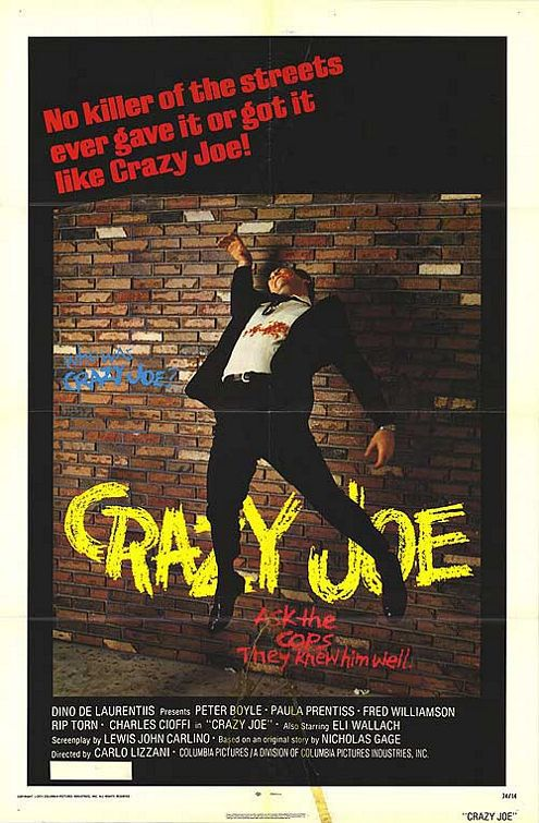 Crazy Joe - Cast: Peter Boyle, Paula Prentiss, Fred Williamson, Rip Torn - film poster