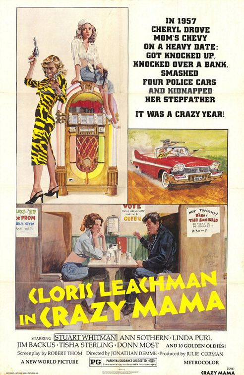 Crazy Mama (1975) - Cast: Cloris Leachman, Stuart Whitman, Ann Sothern, Jim Backus - film poster