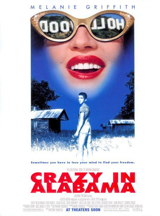Crazy in Alabama - Cast: Melanie Griffith, David Morse, Lucas Black, Cathy Moriarty - film poster