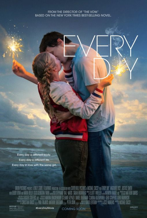 Every Day - film poster - Every day a different body Every day a different life Every day in love with the same girl