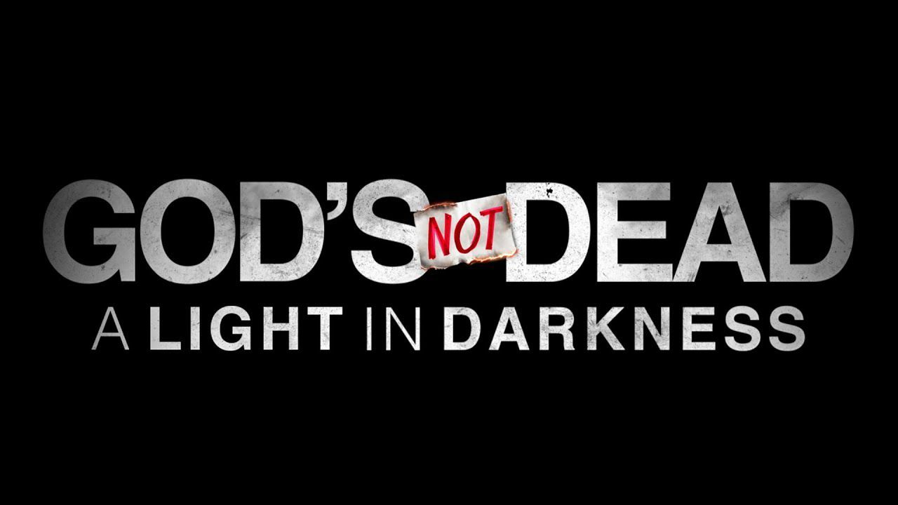God's Not Dead: A Light in Darkness - Dio non è morto, una luce nell'oscurità - poster film