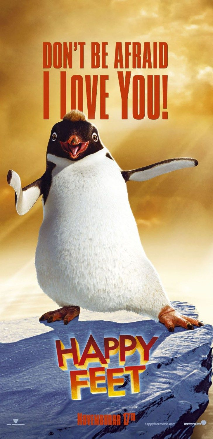 Happy Feet - Don't be Afraid I Love You