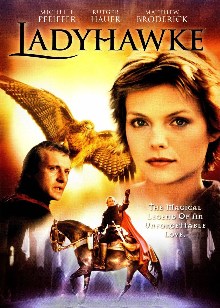 Ladyhawke (1985) - Cast: Michelle Pfeiffer, Rutger Hauer, Mathew Broderick - fantasy film poster