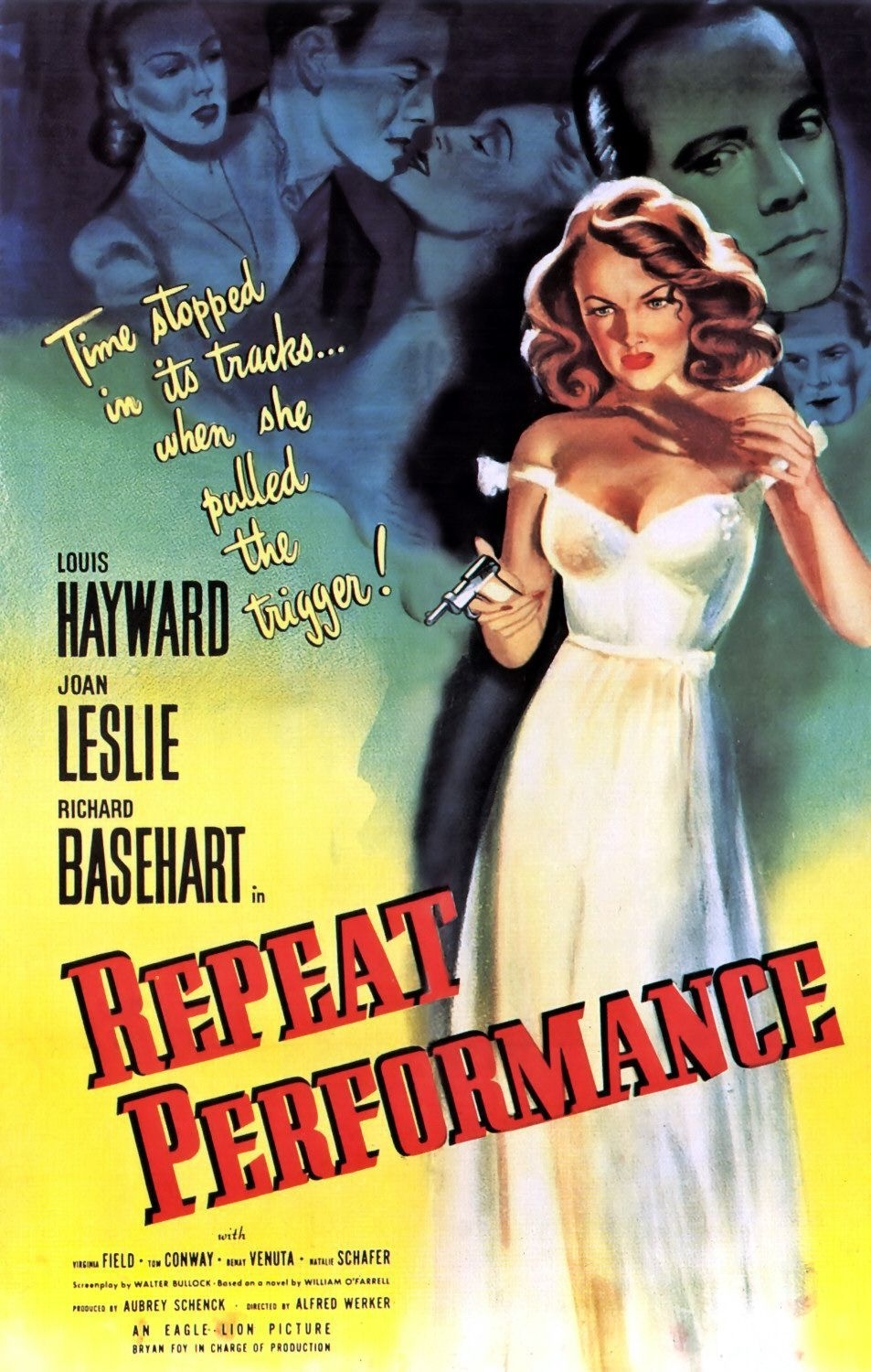 Repeat Performance (1947) Cast: Louis Hayward, Joan Leslie, Virginia Field, Tom Conway - film classic cult 40s poster