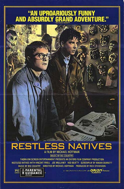Restless Natives (1986) - Cast: Ned Beatty, Vincent Friell, Joe Mullaney, Teri Lally - film poster