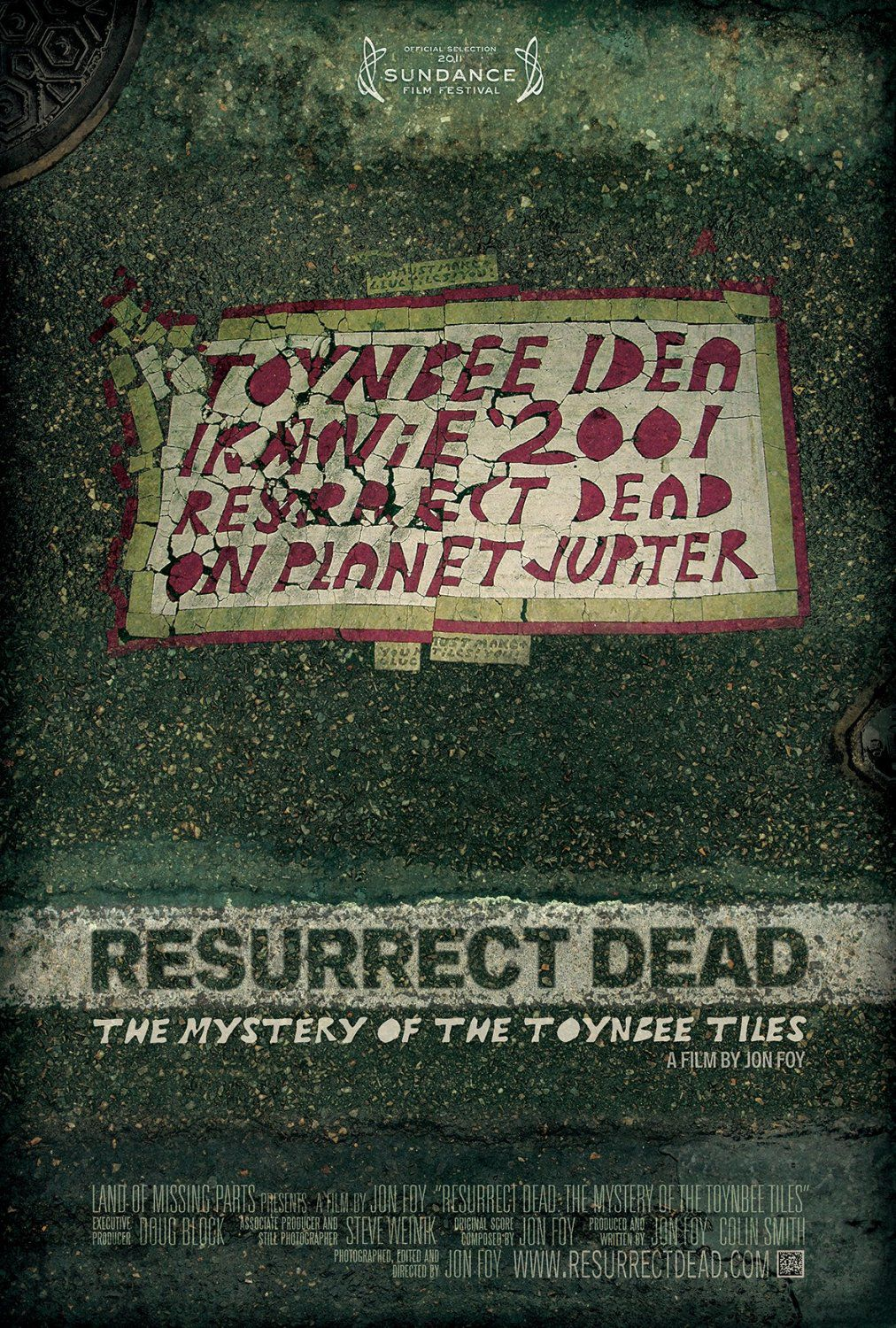 Resurrect Dead the Mystery of the Toynbee Tiles - film poster