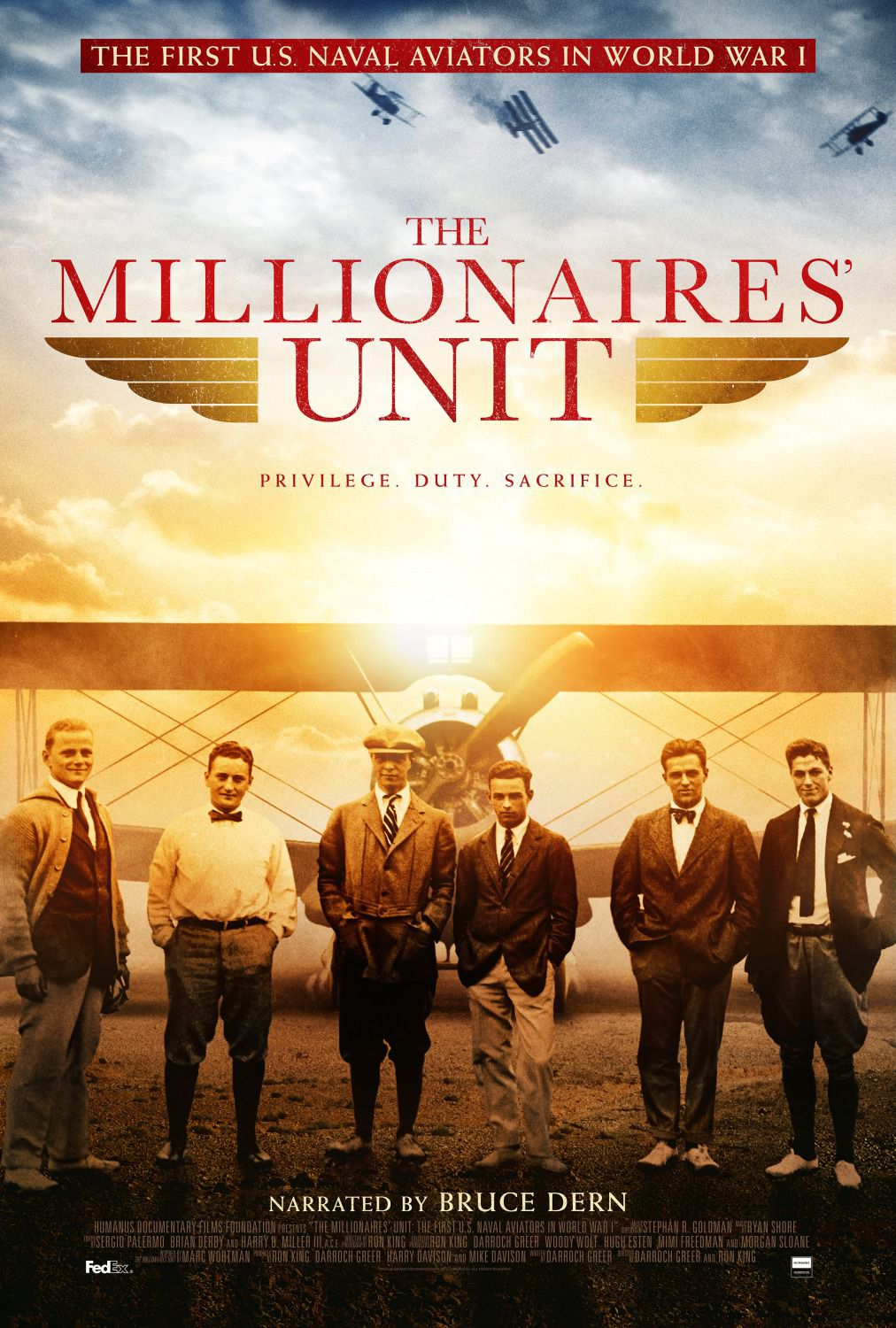 The Millionaires Unit - Narrated by Bruce Dern - Privilege, Duty, Sacrifice - First US Naval Aviator in World War I - film poster
