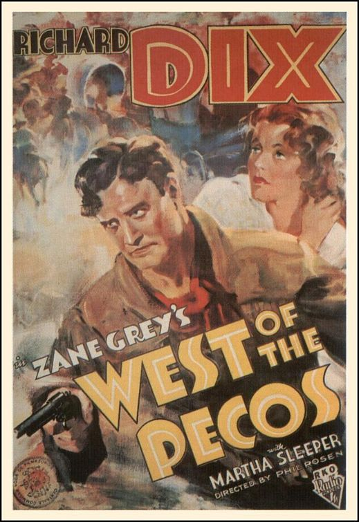 Zane Grey's West of the Pecos (1934)