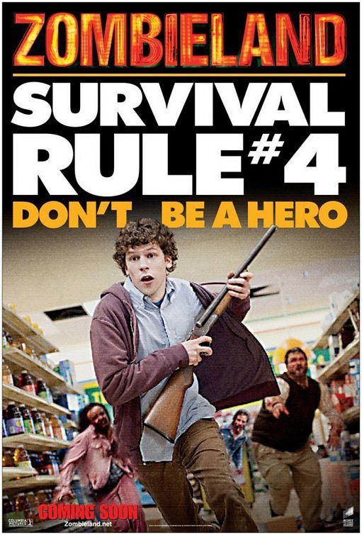 Zombieland - Survival Rule #4 Don't be a Hero